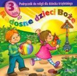 Katechizm dla 3 latka Radosne dzieci Boże w sklepie internetowym Booknet.net.pl