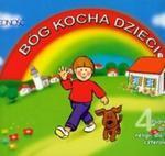 Bóg kocha dzieci. Wychowanie przedszkolne. Religia. Podręcznik do nauki dla dzieci czteroletnich. w sklepie internetowym Booknet.net.pl