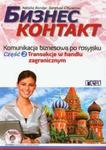 Biznes kontakt Komunikacja biznesowa po rosyjsku Część 2 +CD w sklepie internetowym Booknet.net.pl