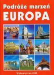 Podróże marzeń Europa w sklepie internetowym Booknet.net.pl