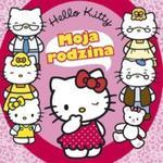 Hello Kitty Moja rodzina w sklepie internetowym Booknet.net.pl