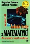 Zadania i testy z matematyki dla uczniów szkół średnich w sklepie internetowym Booknet.net.pl