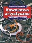 Kowalstwo artystyczne t.1 Kraty ogrodzenia balustrady schody w sklepie internetowym Booknet.net.pl
