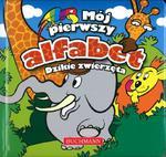 Dzikie zwierzęta - Mój pierwszy alfabet w sklepie internetowym Booknet.net.pl