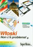 Włoski Non c'e problema! + ZESTAW w sklepie internetowym Booknet.net.pl