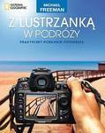 Z lustrzanką w podróży Praktyczny poradnik fotografa w sklepie internetowym Booknet.net.pl