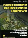 Nowoczesne elektrownie jądrowe w sklepie internetowym Booknet.net.pl