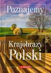 Poznajemy Krajobrazy Polski w sklepie internetowym Booknet.net.pl
