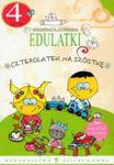 Edulatki Czterolatek na szóstkę w sklepie internetowym Booknet.net.pl