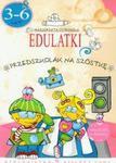 Edulatki Przedszkolak na szóstkę w sklepie internetowym Booknet.net.pl