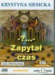 Zapytał czas (Płyta CD) w sklepie internetowym Booknet.net.pl