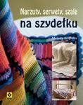 Narzuty, serwety, szale na szydełku w sklepie internetowym Booknet.net.pl