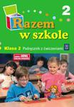 Razem w szkole 2 Podręcznik Część 2 w sklepie internetowym Booknet.net.pl