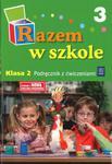Razem w szkole. Klasa 2. Podręcznik z ćwiczeniami Część 3 w sklepie internetowym Booknet.net.pl