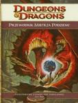 Dungeons & Dragons Przewodnik Mistrza Podziemi 4.0 w sklepie internetowym Booknet.net.pl