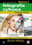 Fotografia cyfrowa. Edycja zdjęć. Wydanie V. w sklepie internetowym Booknet.net.pl