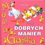 Mama Gąska uczy dobrych manier w sklepie internetowym Booknet.net.pl