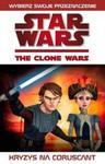Gwiezdne Wojny Wojny Klonów Kryzys na Coruscant w sklepie internetowym Booknet.net.pl