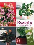 Kwiaty w Twoim domu w sklepie internetowym Booknet.net.pl