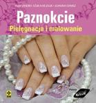 Paznokcie Pielęgnacja i malowanie w sklepie internetowym Booknet.net.pl