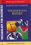 Terminologia biznes Vocabulary for business Sprawdź swój angielski w sklepie internetowym Booknet.net.pl
