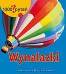 1000 pytań Wynalazki w sklepie internetowym Booknet.net.pl