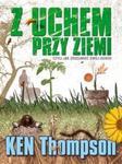 Z uchem przy ziemi czyli jak zrozumieć swój ogród w sklepie internetowym Booknet.net.pl