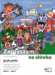 Zapraszam na słówko. J.Polski. Podręcznik z ćwiczeniami. Sz.Podstawowa, klasa 6, część 2 w sklepie internetowym Booknet.net.pl