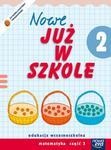 Szkoła na miarę Nowe już w szkole 2 Matematyka Część 3 w sklepie internetowym Booknet.net.pl