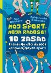 Mój sport moja radość w sklepie internetowym Booknet.net.pl