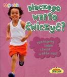 Dlaczego warto ćwiczyć? w sklepie internetowym Booknet.net.pl