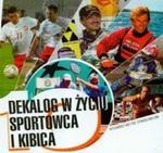 Dekalog w życiu sportowca i kibica w sklepie internetowym Booknet.net.pl