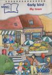 LOGICO PICCOLO Język angielski. Early bird. My town kl. 1-3 w sklepie internetowym Booknet.net.pl