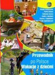 Przewodnik po Polsce Wakacje z dziećmi w sklepie internetowym Booknet.net.pl