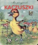 Moi przyjaciele. Kaczuszki w sklepie internetowym Booknet.net.pl