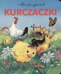 Moi przyjaciele. Kurczaczki w sklepie internetowym Booknet.net.pl