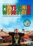 Przystanek Woodstock w sklepie internetowym Booknet.net.pl