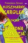 Koszmarny Karolek kontra wredna Wandzia w sklepie internetowym Booknet.net.pl