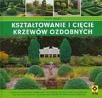 Kształtowanie i cięcie krzewów ozdobnych w sklepie internetowym Booknet.net.pl