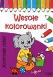 Wesołe kolorowanki Kolorowy dzień w sklepie internetowym Booknet.net.pl