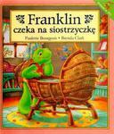 Franklin czeka na siostrzyczkę w sklepie internetowym Booknet.net.pl