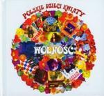Wolność Polskie Dzieci Kwiaty (Płyta CD) w sklepie internetowym Booknet.net.pl