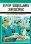 Podstawy pielęgniarstwa chirurgicznego w sklepie internetowym Booknet.net.pl