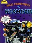 Mali odkrywcy w kosmosie w sklepie internetowym Booknet.net.pl
