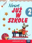 Szkoła na miarę Nowe już w szkole 2 Podręcznik Część 2 z płytą CD w sklepie internetowym Booknet.net.pl