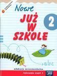 Szkoła na miarę Nowe już w szkole 2 ćwiczenia część 3 w sklepie internetowym Booknet.net.pl