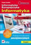 Informatyka Europejczyka Informatyka Część 1 Podręcznik z płytą CD w sklepie internetowym Booknet.net.pl