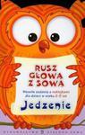 Rusz głową z sową Jedzenie w sklepie internetowym Booknet.net.pl