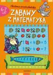 Zabawy z matematyką 6-7 lat Akademia przedszkolaka w sklepie internetowym Booknet.net.pl