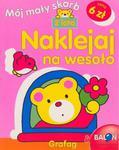 Naklejaj na wesoło 2 lata Mój mały skarb w sklepie internetowym Booknet.net.pl